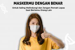 Yuk Gunakan Maskermu dengan benar